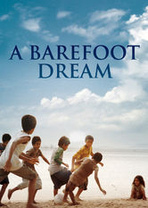 A Barefoot Dream Netflix IN (India)