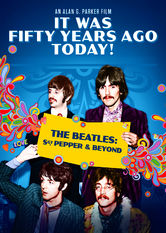 It Was Fifty Years Ago Today! The Beatles: Sgt Pepper And Beyond Netflix BR (Brazil)