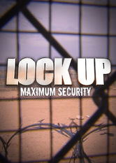 Lockup: Maximum Security Netflix UK (United Kingdom)